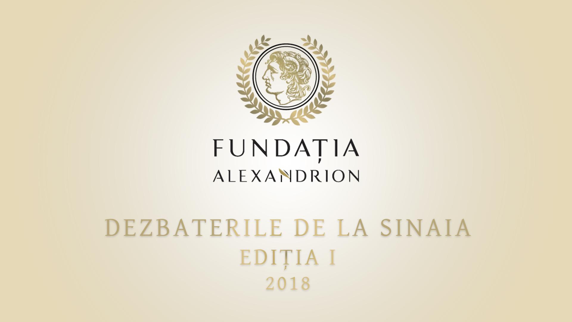 """Dezbaterile de la Sinaia """"Statul de drept. Premise, condiții, funcționare"""""""